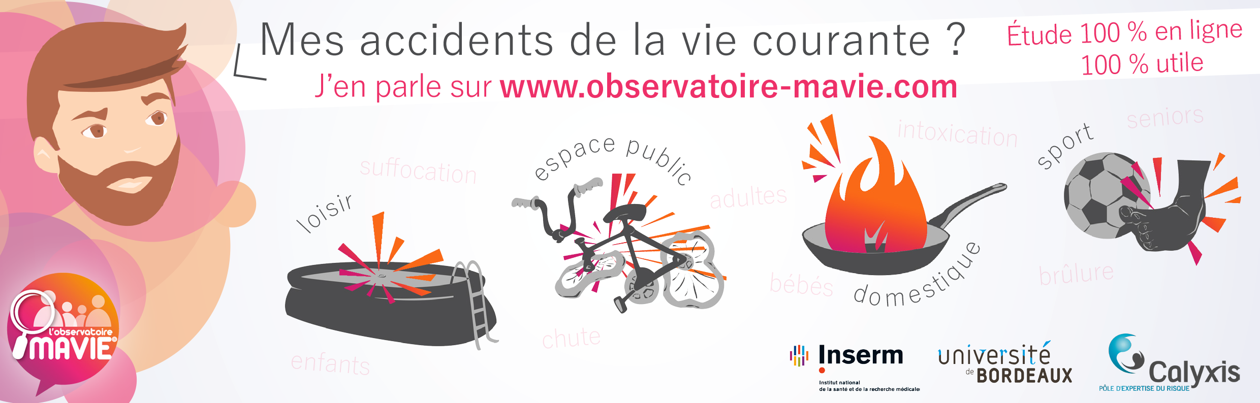 Bannière web MAVIE, bannière web observatoire MAVIE, bannière MAVIE, bannière observatoire MAVIE, communication observatoire MAVIE, communication étude MAVIE, participer à la recherche scientifique, devenir volontaire MAVIE, aider la recherche, recherche accidents, accidentologie, accidents de la vie courante, accidents domestiques